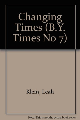 Changing Times (B.Y. Times No 7) (0944070760) by Leah Klein