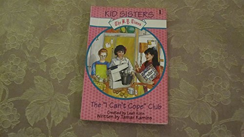 "The ""I-Can'T-Cope-Club"" (The B.Y.Times Kid Sisters No 1) (0944070841) by Leah Klein"