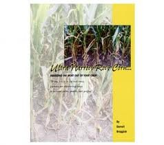 9780944079041: Ultra-Narrow-Row Corn Book: Squeezing the Most Out of Your Crop