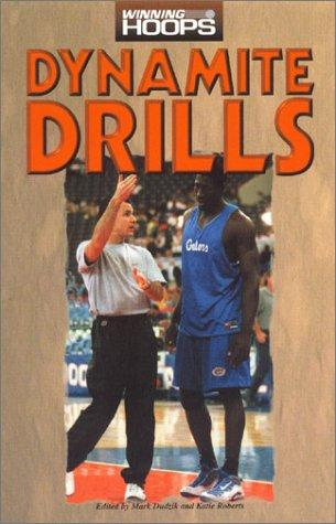 9780944079355: Dynamite Drills (Winning Hoops)