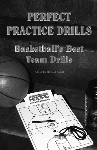 9780944079492: Title: Perfect Practice Drills Basketballs Best Team Dril
