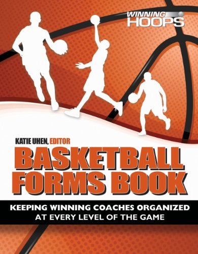9780944079553: Basketball Forms Book, Keeping Winning Coaches Organized At Every Level Of The Game
