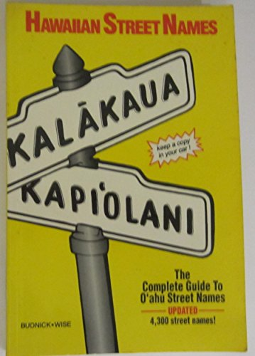 9780944081006: Hawaiian Street Names: The Complete Guide to Oahu Street Names (English and Hawaiian Edition)
