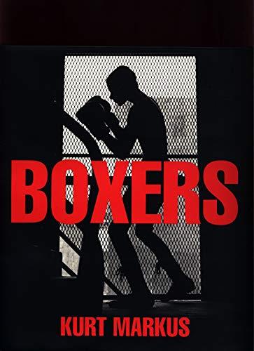 Boxers (Hardback): Kurt Markus