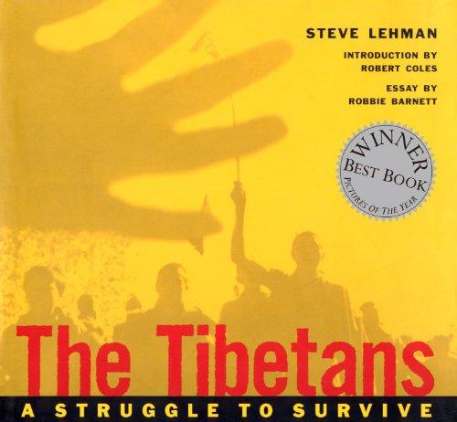 The Tibetans: A Struggle to Survive: Lehman, Steve;Barnett, Robert;Bailey, Mark