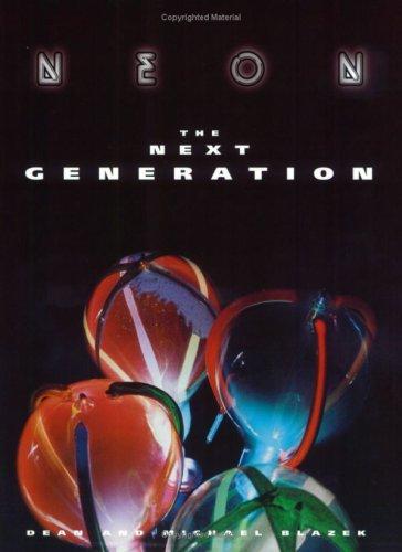 Neon: The Next Generation: Dean Blazek and Michael Blazek