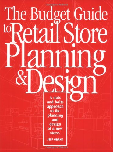 The Budget Guide to Retail Store Planning: Jeff Grant