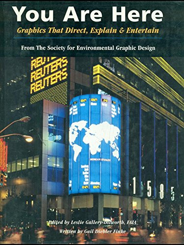 You Are Here: Graphics That Direct, Explain and Entertain: Finke, Gail Deibler