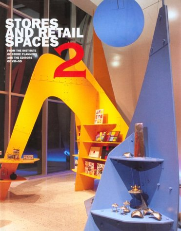 Stores and Retail Spaces 2 (v. 2): Planners, Institute of Store