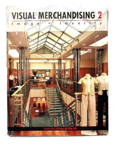 Visual Merchandising 2: Image & Identity: VM & SD