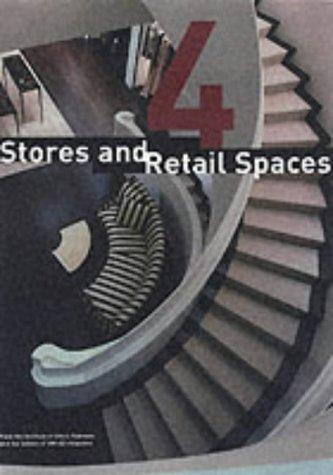 9780944094402: Stores &_Retail Spaces 4 (2002 publication)