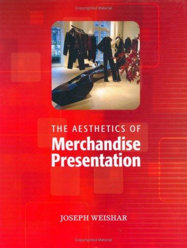 9780944094471: The Aesthetics of Merchandise Presentation