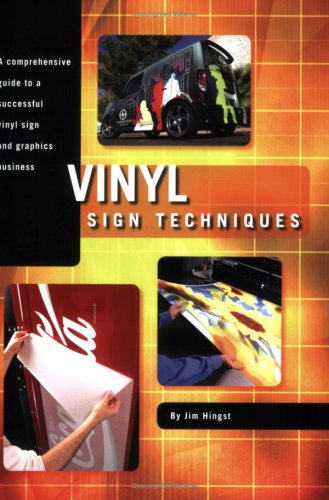 Vinyl Sign Techniques: Jim Hingst