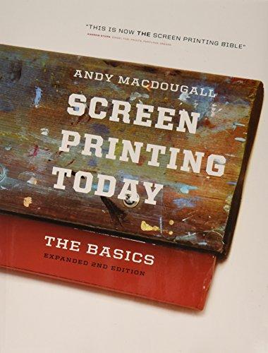 9780944094617: Screen Printing Today: The Basics