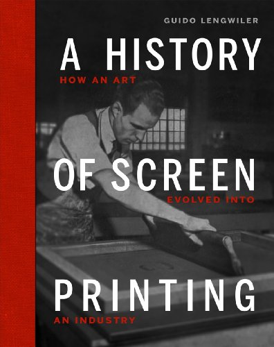 9780944094747: A History of Screen Printing: How an Art Evolved into an Industry