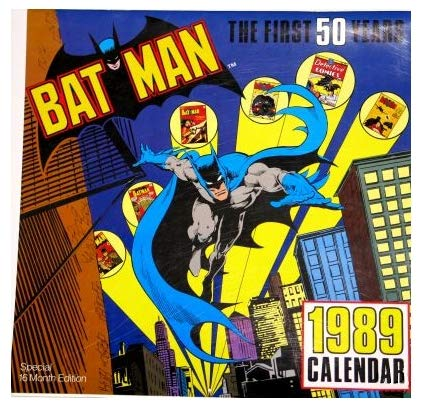 9780944096246: Batman The First 50 Years 1989 Calendar: Special 16 Month Edition