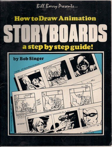 9780944099124: Bill Barry Presents How to Draw Animation Storyboards: A Step by Step Guide