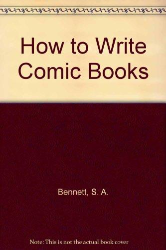 9780944099223: How to Write Comic Books