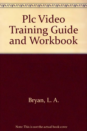 9780944107027: PLC Video Training Guide and Workbook