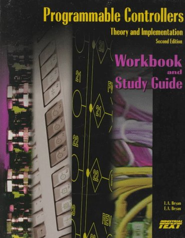 9780944107331: Programmable Controllers: Workbook and Study Guide