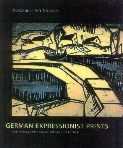 9780944110942: German Expressionist Prints: The Marcia and Granvil Specks Collection at the Milwaukee Museum of Art