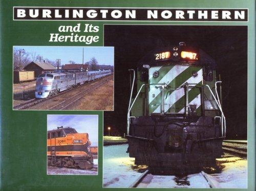 9780944119082: Burlington Northern and Its Heritage