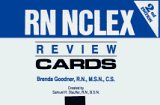 Rn Nclex Review Cards (9780944132821) by Brenda Goodner; Linda Skidmore-Roth