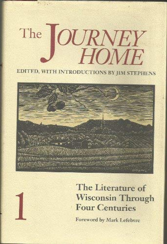 The Journey Home: The Literature of Wisconsin: Jim Stephens, Mark