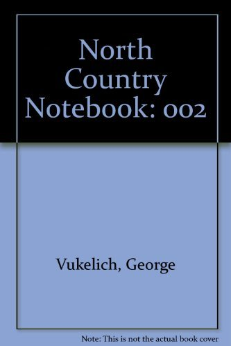 9780944133101: North Country Notebook, Volume II