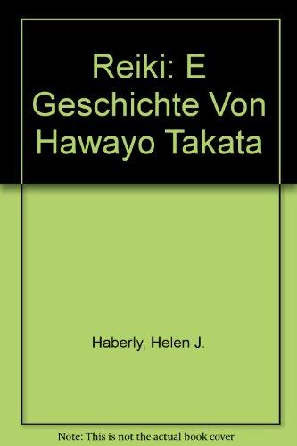 9780944135075: Reiki: E Geschichte Von Hawayo Takata