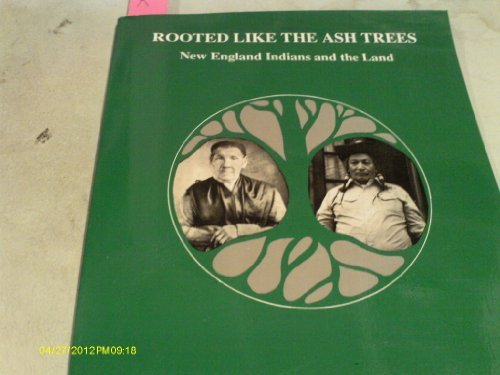 Rooted Like the Ash Trees: New England: Carlson, Richard