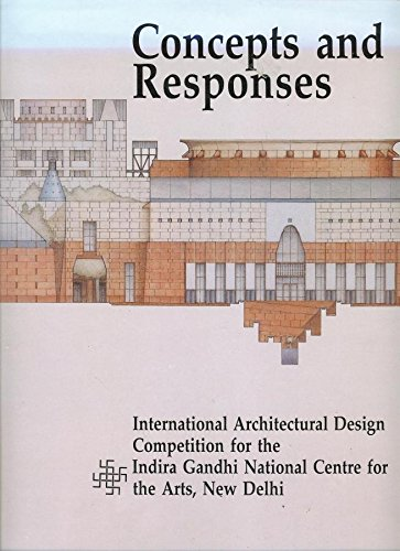 Concept and Responses: International Architectural Design Competition for the Indira Gandhi ...