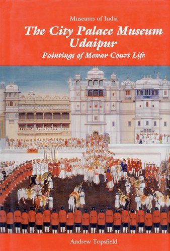 9780944142295: The City Palace Museum Udaipur: Paintings of Mewar Court Life (Museums of India)