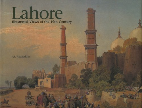 Lahore Illustrated Views of the 19th Century: Aijazuddin, F S