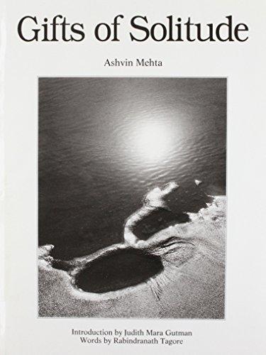 Gifts of Solitude: Tagore, Rabindranath, Mehta, Ashvin