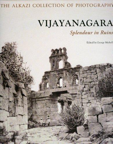 9780944142769: Vijayanagara: Splendour in Ruins