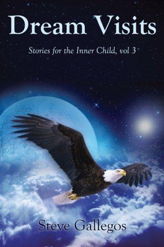 9780944164303: Dream Visits (Stories for the Inner Child) (Volume 3)