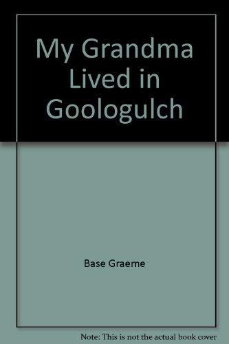 9780944176016: My Grandma Lived in Goologulch