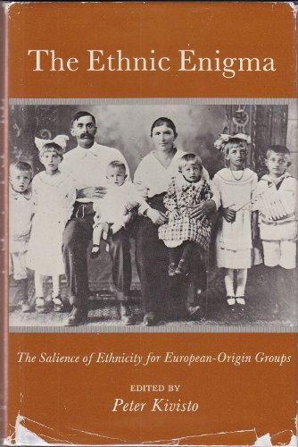 9780944190036: The Ethnic Enigma: The Salience of Ethnicity for European-Origin Groups