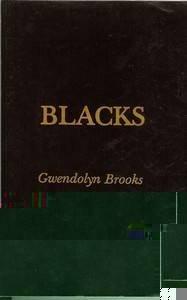 Blacks: Brooks, Gwendolyn