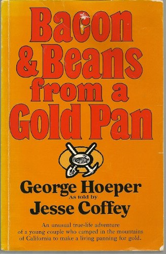 9780944194133: Bacon and Beans From a Gold Pan