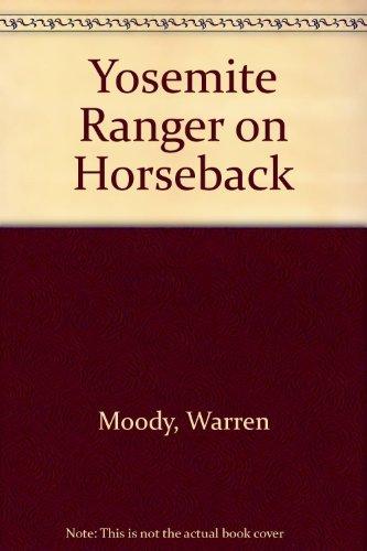 9780944194225: Yosemite Ranger on Horseback