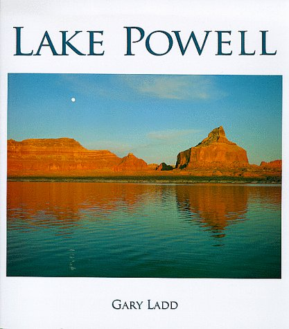 9780944197301: Lake Powell: A Photographic Essay Of Glen Canyon National Recreation Area