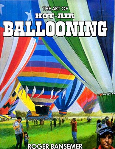 9780944201008: The Art of Hot-Air Ballooning