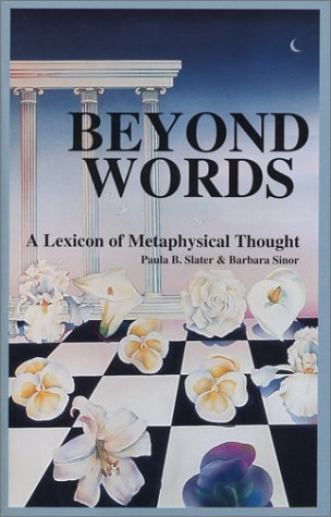 9780944202050: Beyond Words: A Lexicon of Metaphysical Thought