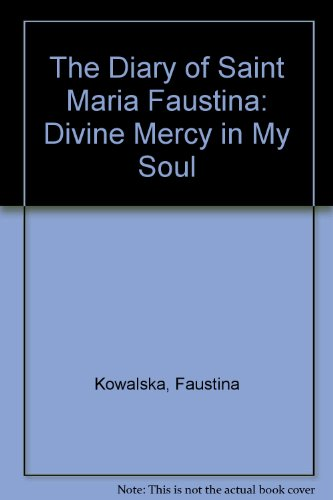 9780944203033: The Diary of Saint Maria Faustina: Divine Mercy in My Soul