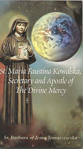 9780944203576: St. Maria Faustina Kowalska, Secretary and Apostle of The Divine Mercy