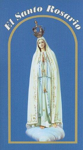 9780944203804: El Santo Rosario: Un Tesoro de Oraciones Critianas Inspiradas Por Eventos en las Vidas de Jesus y Maria