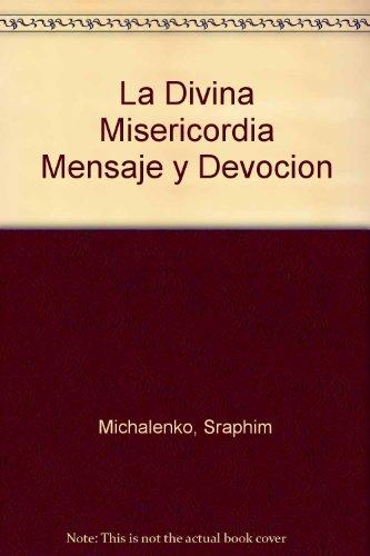 9780944203989: La Divina Misericordia Mensaje y Devocion