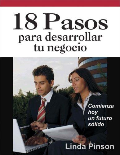 9780944205228: 18 Pasos Para Desarrollar Tu Negocio = 18 Steps for Starting Your Business